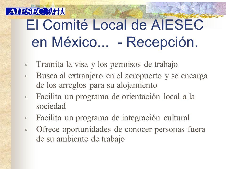 El Comité Local de AIESEC en México... - Recepción.