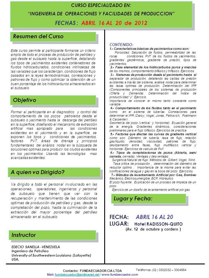 LUGAR: Hotel RADISSON-QUITO Objetivo