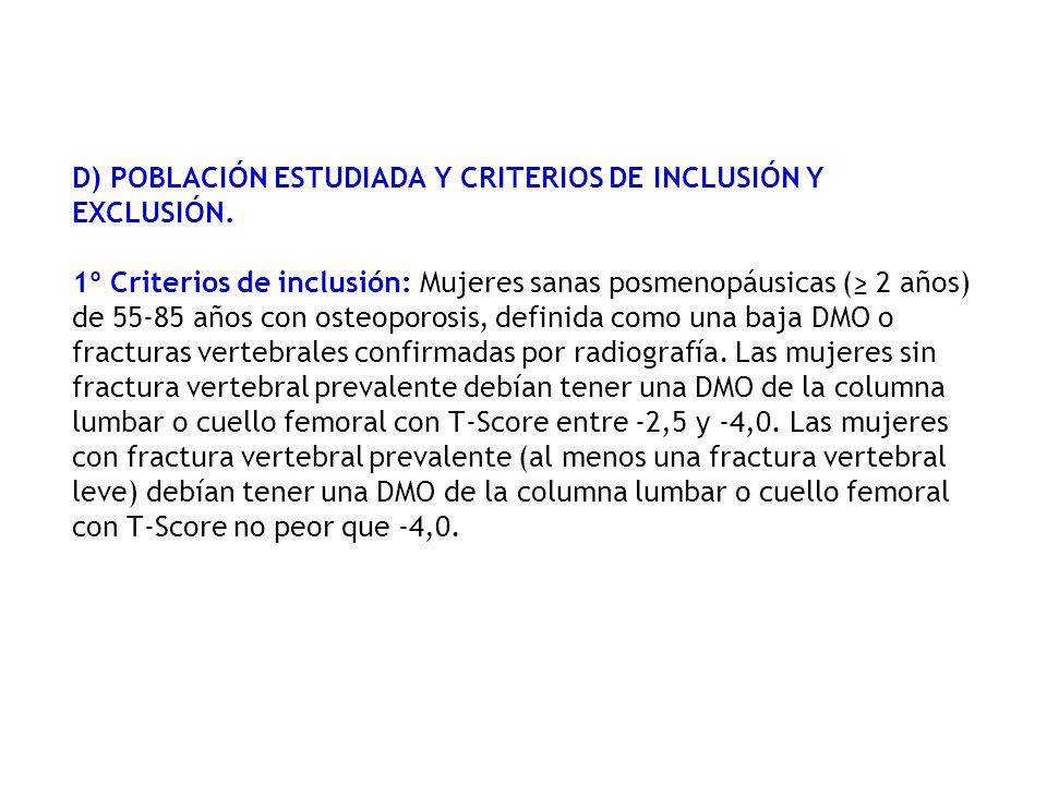 D) POBLACIÓN ESTUDIADA Y CRITERIOS DE INCLUSIÓN Y EXCLUSIÓN
