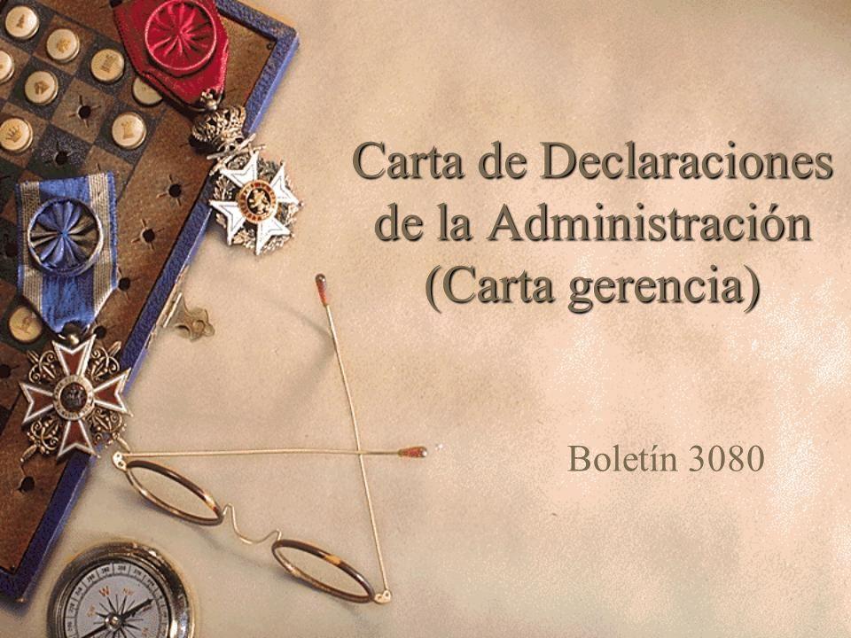 Carta de Declaraciones de la Administración (Carta gerencia)