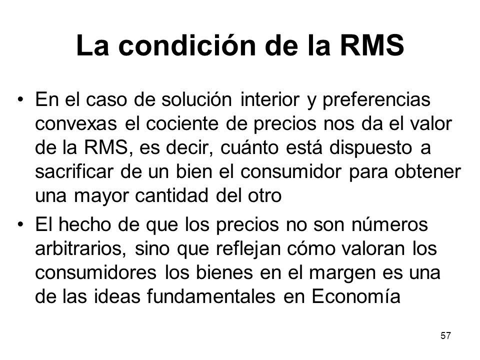 La condición de la RMS