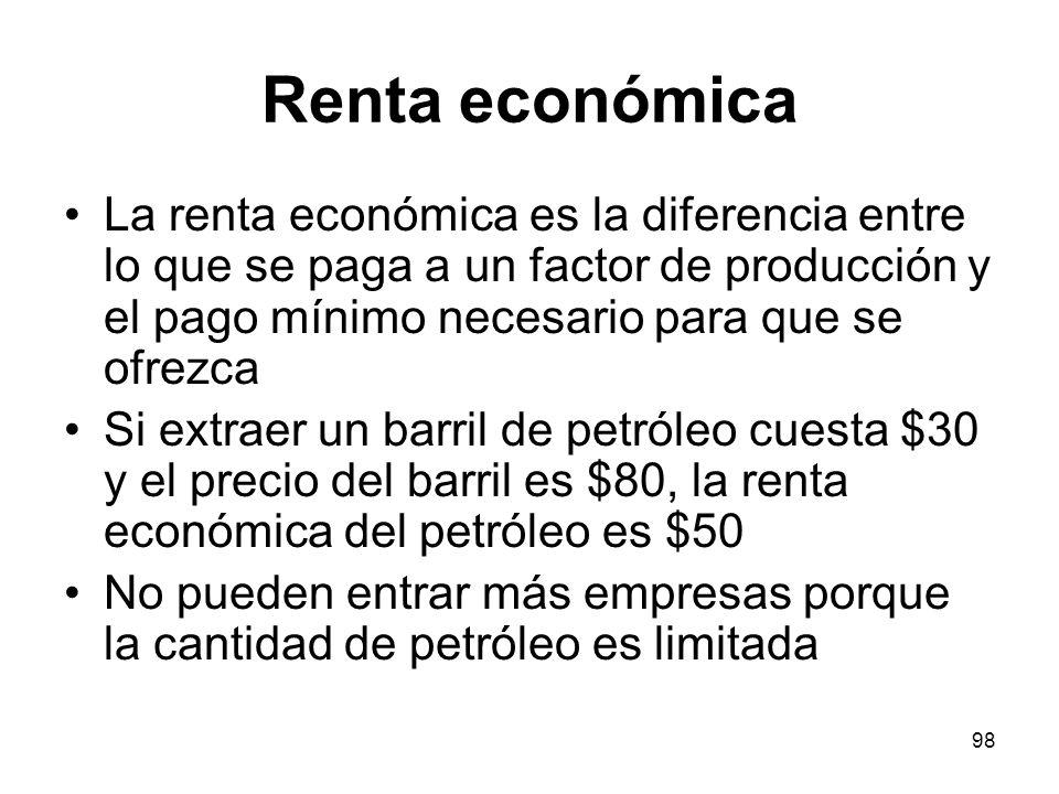 Renta económica La renta económica es la diferencia entre lo que se paga a un factor de producción y el pago mínimo necesario para que se ofrezca.
