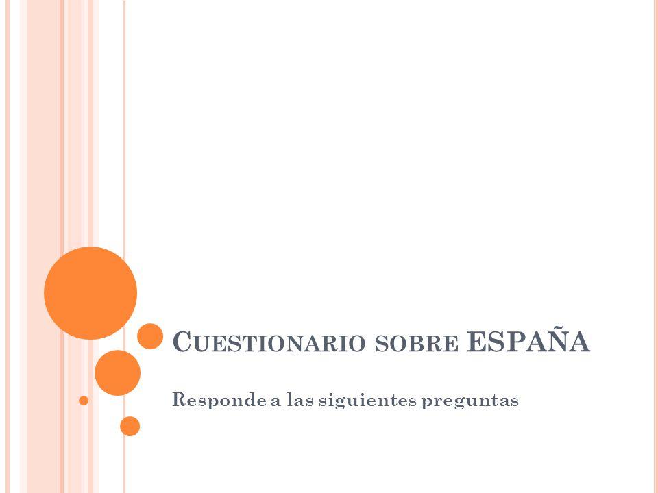 Cuestionario sobre ESPAÑA