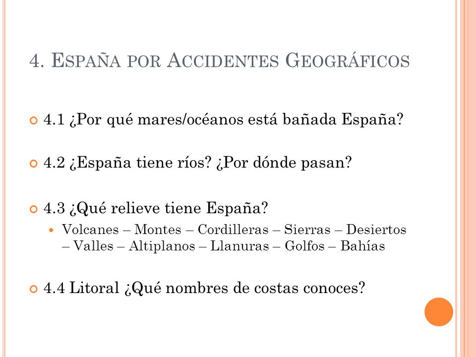 4. España por Accidentes Geográficos