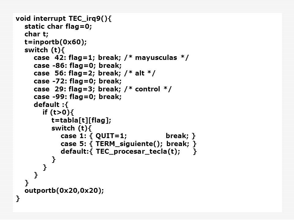void interrupt TEC_irq9(){