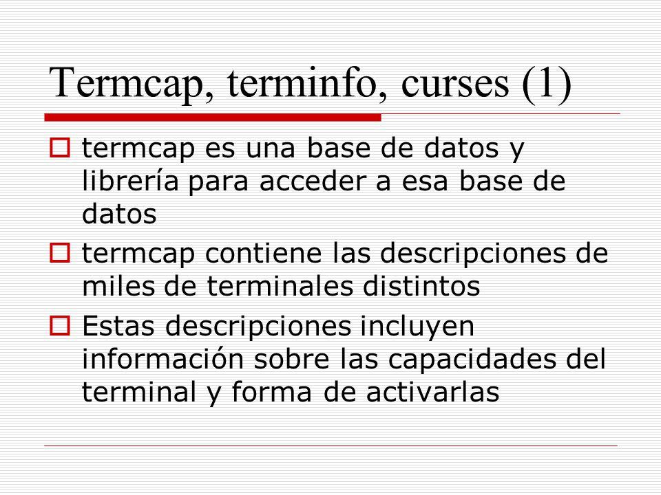 Termcap, terminfo, curses (1)