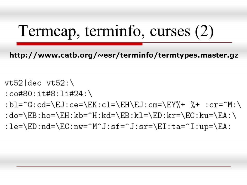 Termcap, terminfo, curses (2)