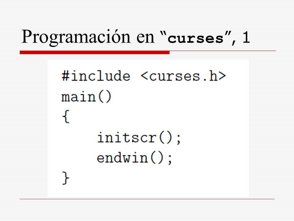 Programación en curses , 1