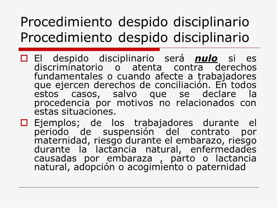 Procedimiento despido disciplinario Procedimiento despido disciplinario