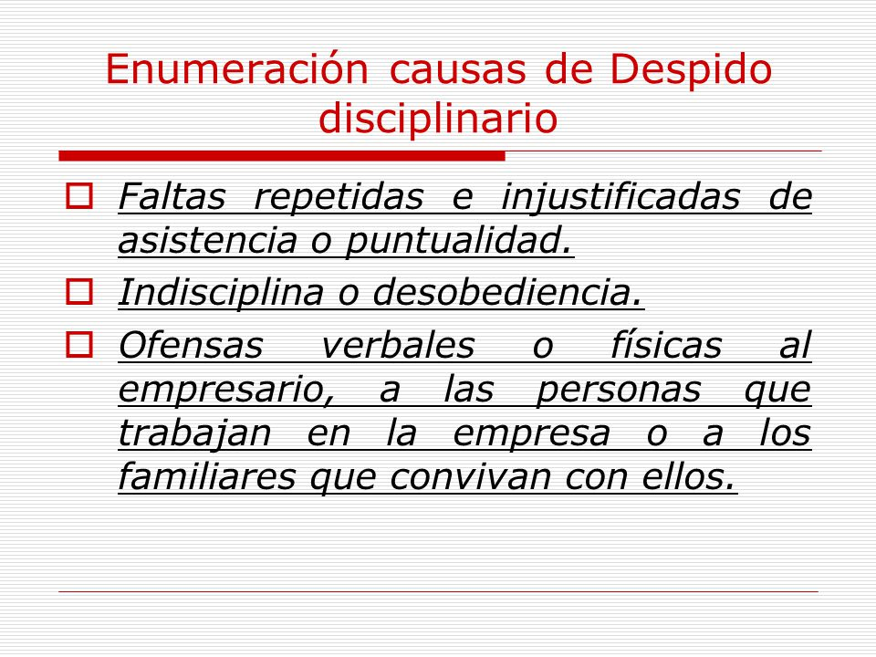 Enumeración causas de Despido disciplinario