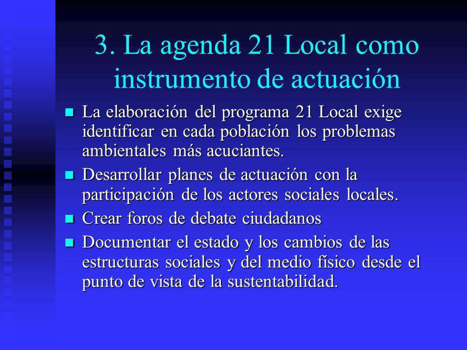 3. La agenda 21 Local como instrumento de actuación