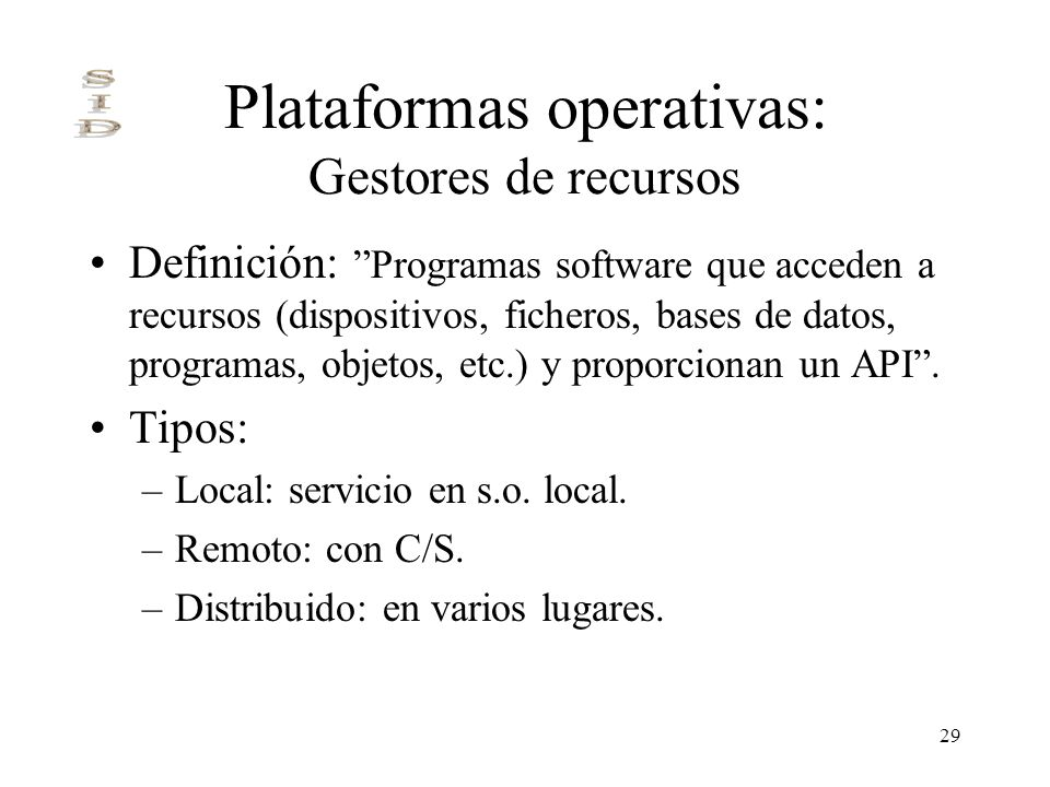 Plataformas operativas: Gestores de recursos