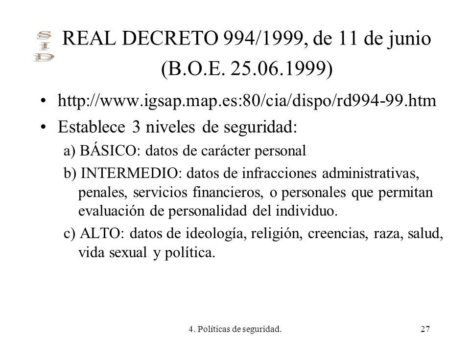 REAL DECRETO 994/1999, de 11 de junio (B.O.E. 25.06.1999)