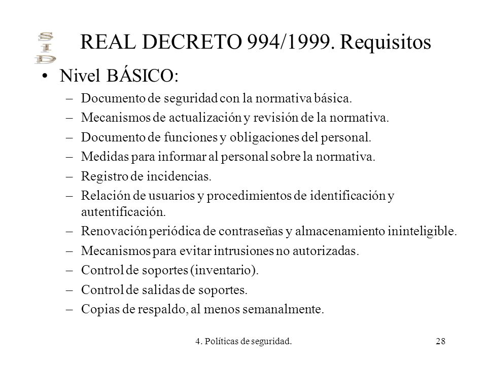 REAL DECRETO 994/1999. Requisitos