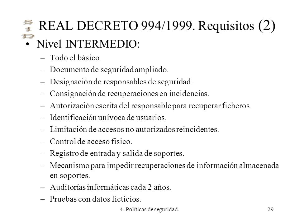 REAL DECRETO 994/1999. Requisitos (2)