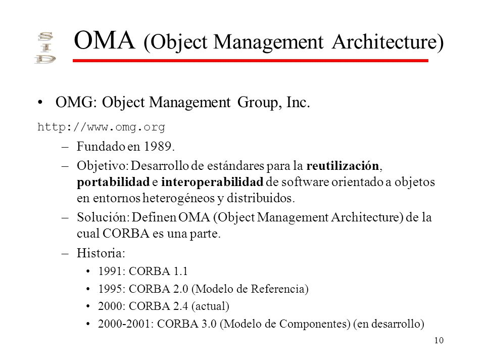 OMA (Object Management Architecture)