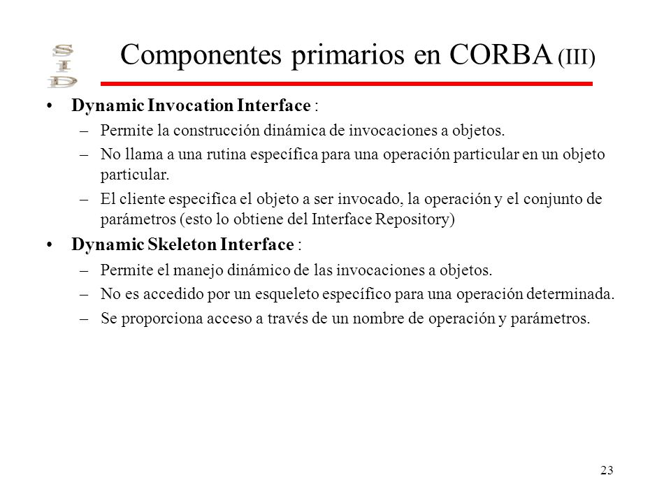 Componentes primarios en CORBA (III)
