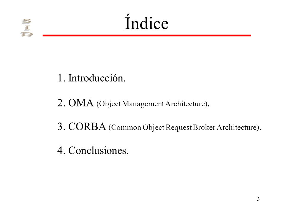 Índice 1. Introducción. 2. OMA (Object Management Architecture).