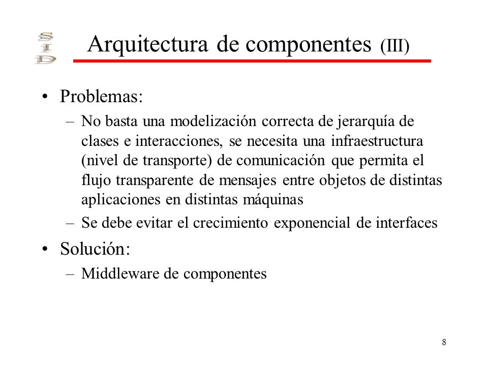 Arquitectura de componentes (III)