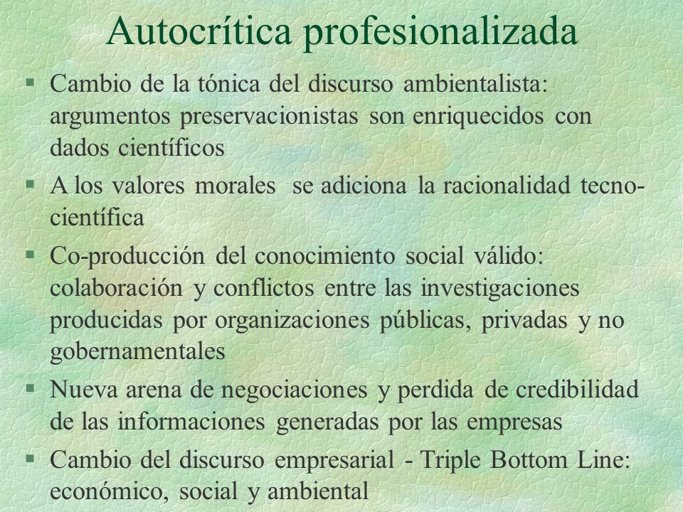 Autocrítica profesionalizada