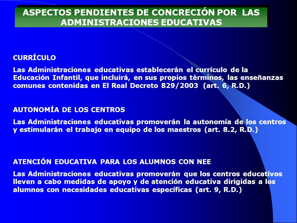 ASPECTOS PENDIENTES DE CONCRECIÓN POR LAS ADMINISTRACIONES EDUCATIVAS
