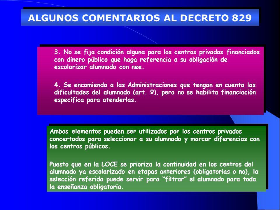 ALGUNOS COMENTARIOS AL DECRETO 829