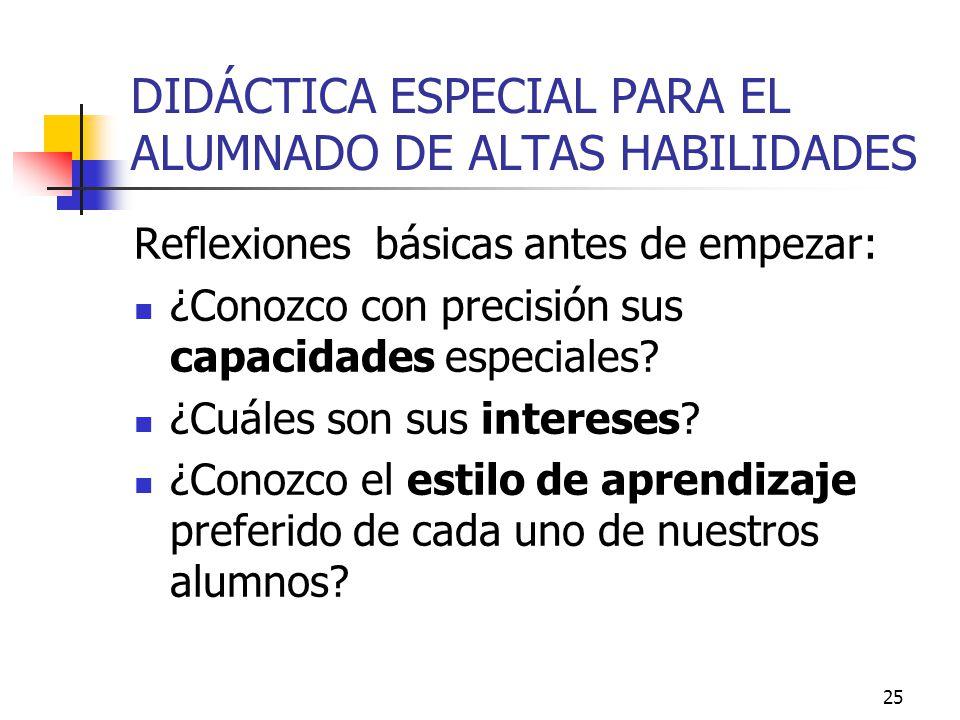 DIDÁCTICA ESPECIAL PARA EL ALUMNADO DE ALTAS HABILIDADES