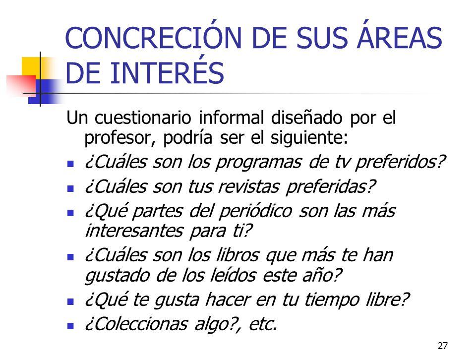 CONCRECIÓN DE SUS ÁREAS DE INTERÉS