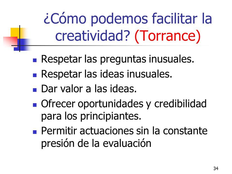 ¿Cómo podemos facilitar la creatividad (Torrance)