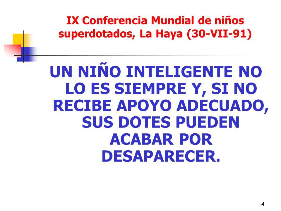 IX Conferencia Mundial de niños superdotados, La Haya (30-VII-91)
