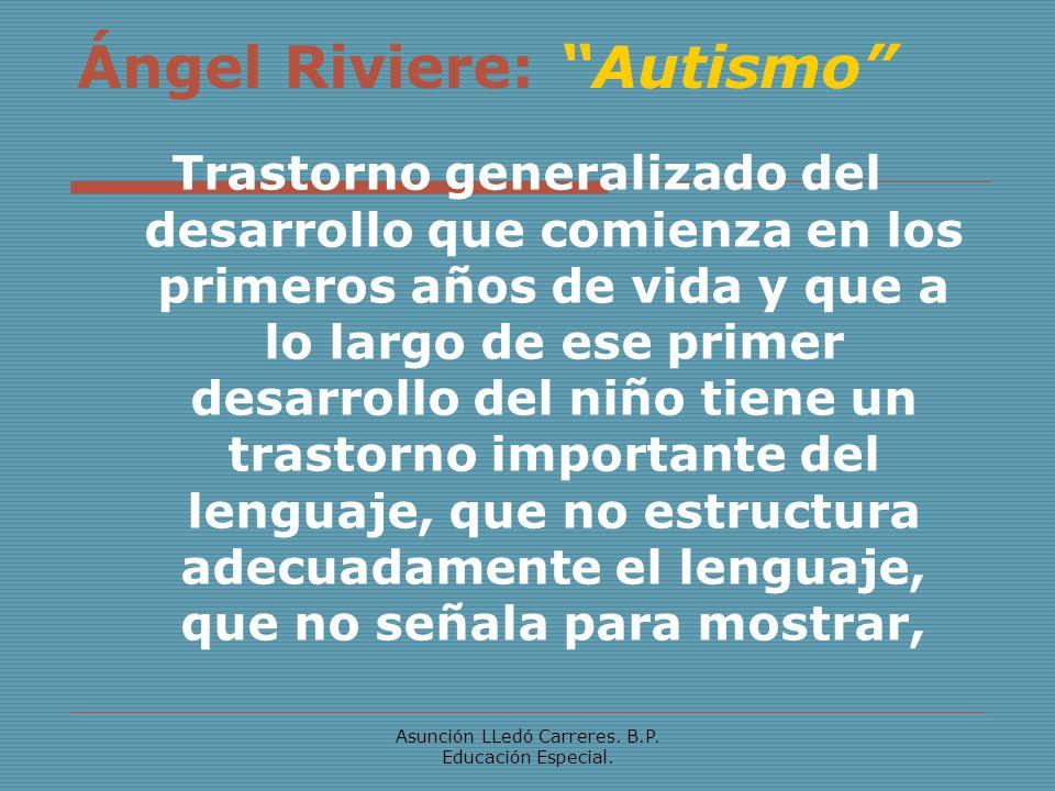 Ángel Riviere: Autismo