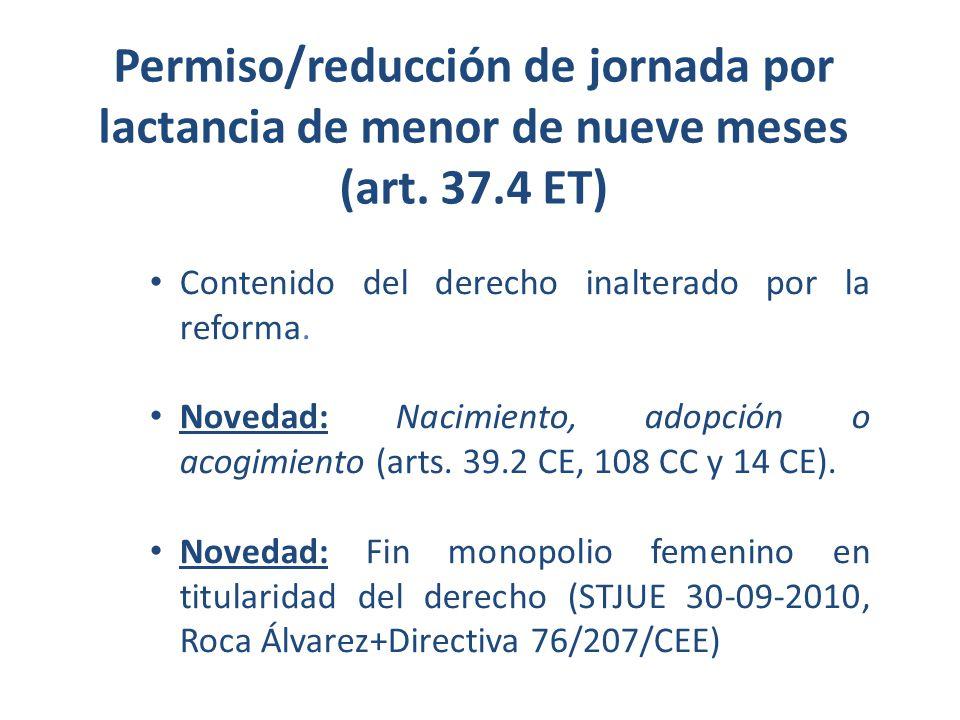Permiso/reducción de jornada por lactancia de menor de nueve meses (art. 37.4 ET)