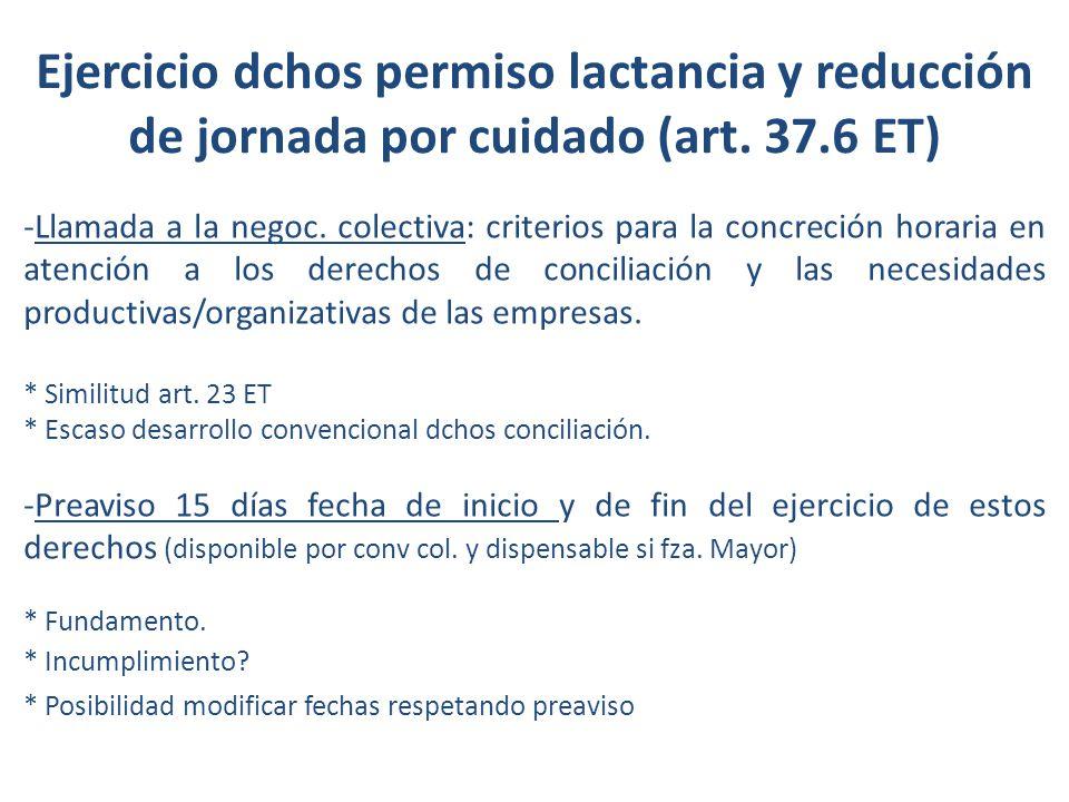 Ejercicio dchos permiso lactancia y reducción de jornada por cuidado (art. 37.6 ET)