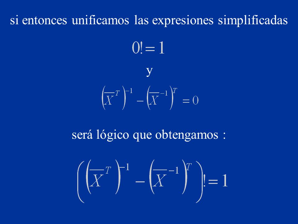 si entonces unificamos las expresiones simplificadas