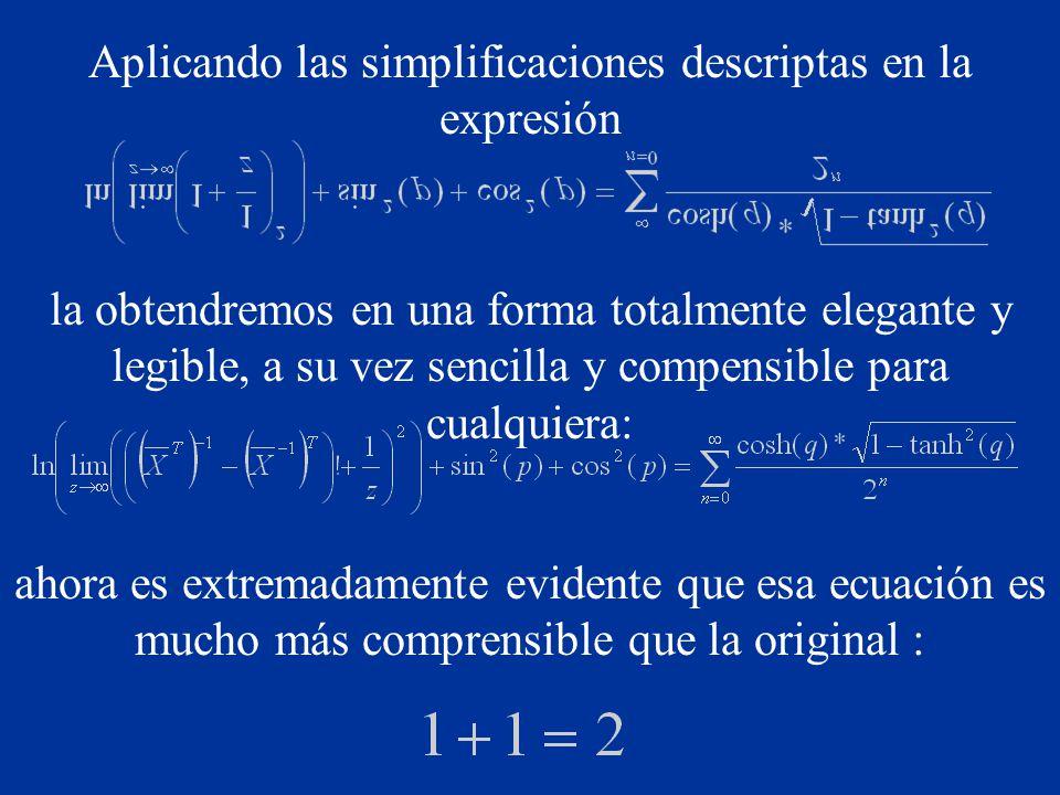 Aplicando las simplificaciones descriptas en la expresión