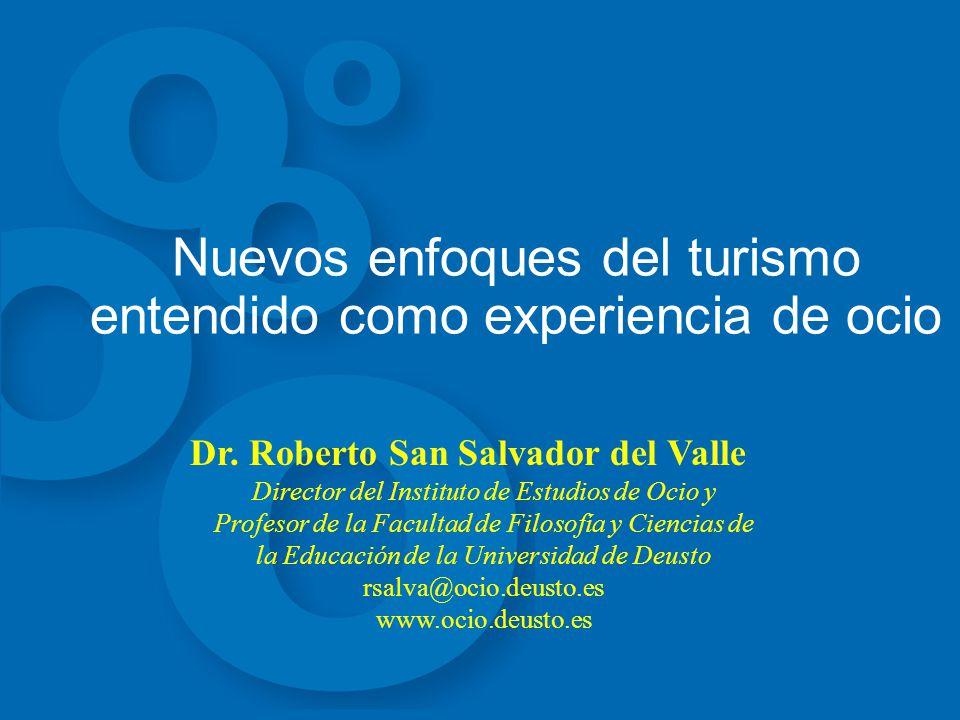 Nuevos enfoques del turismo entendido como experiencia de ocio