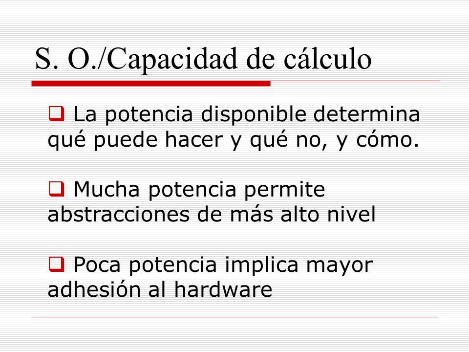 S. O./Capacidad de cálculo
