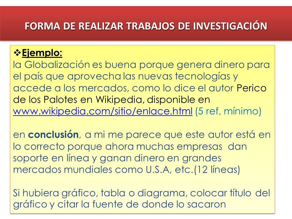 FORMA DE REALIZAR TRABAJOS DE INVESTIGACIÓN