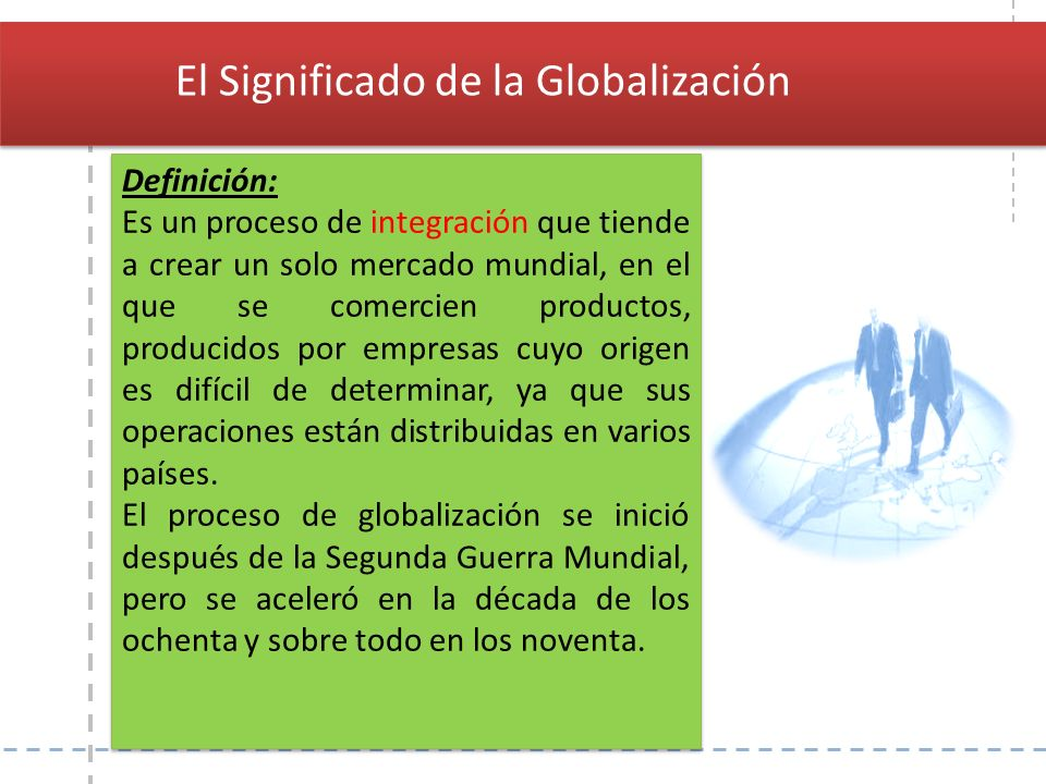 El Significado de la Globalización