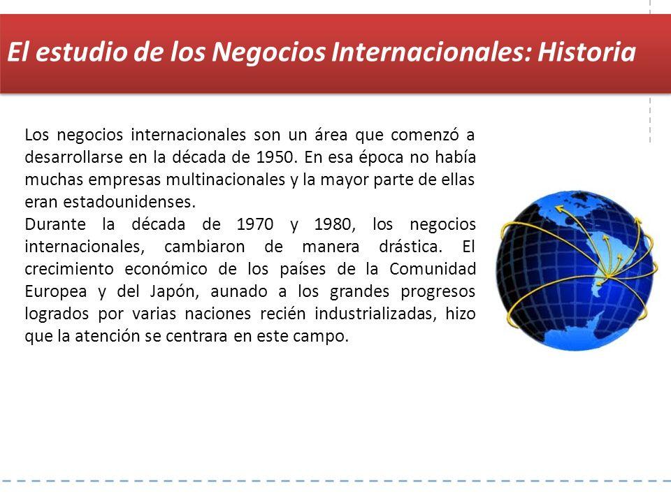 El estudio de los Negocios Internacionales: Historia