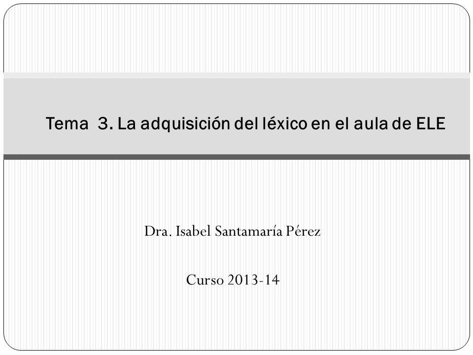 Tema 3. La adquisición del léxico en el aula de ELE