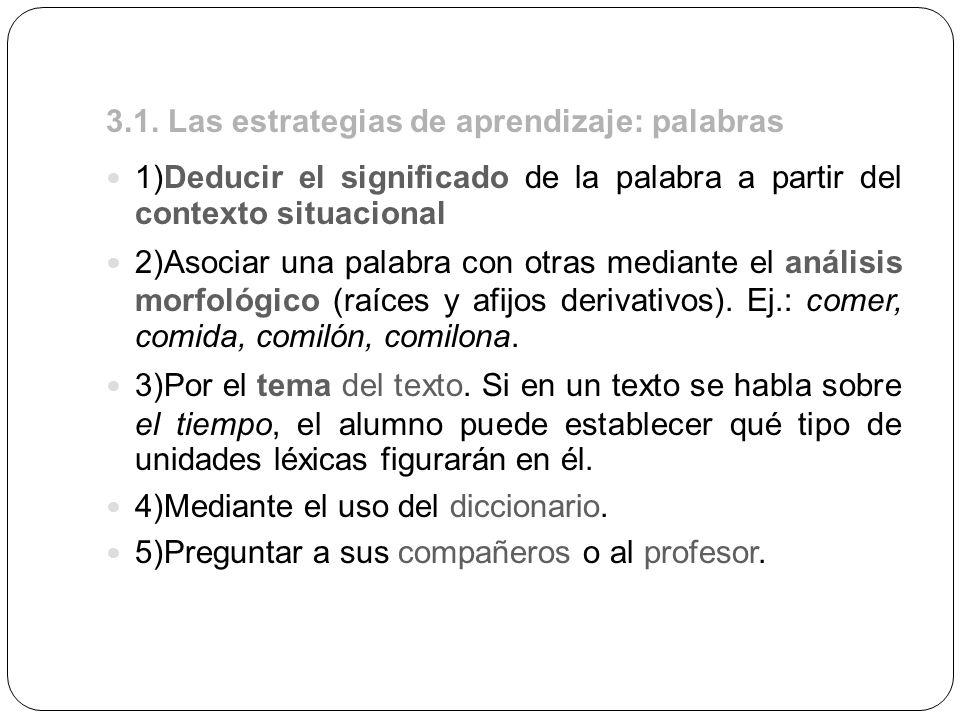 3.1. Las estrategias de aprendizaje: palabras