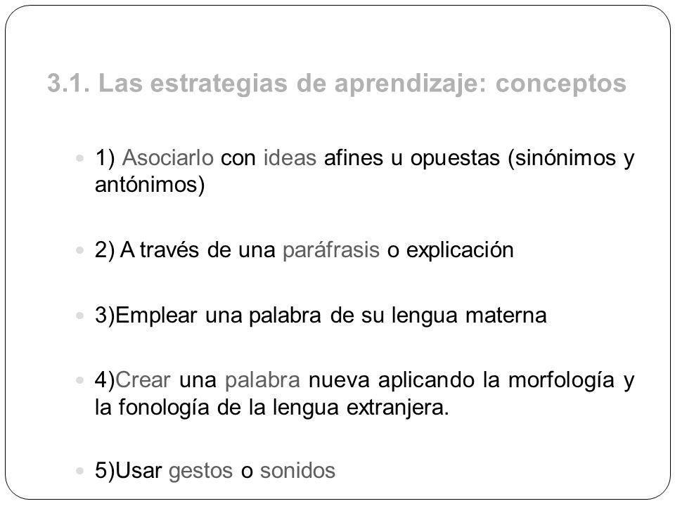 3.1. Las estrategias de aprendizaje: conceptos