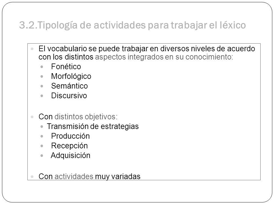 3.2.Tipología de actividades para trabajar el léxico
