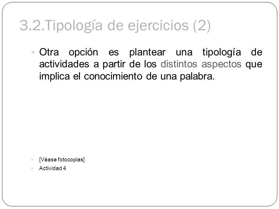 3.2.Tipología de ejercicios (2)
