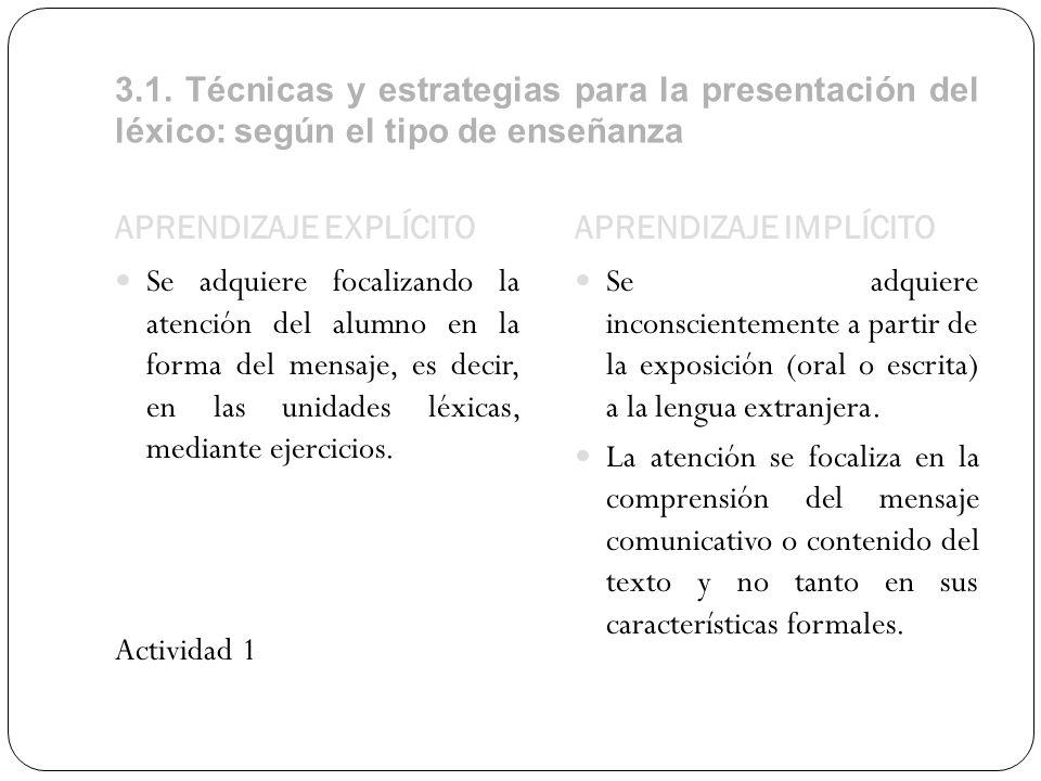 3.1. Técnicas y estrategias para la presentación del léxico: según el tipo de enseñanza
