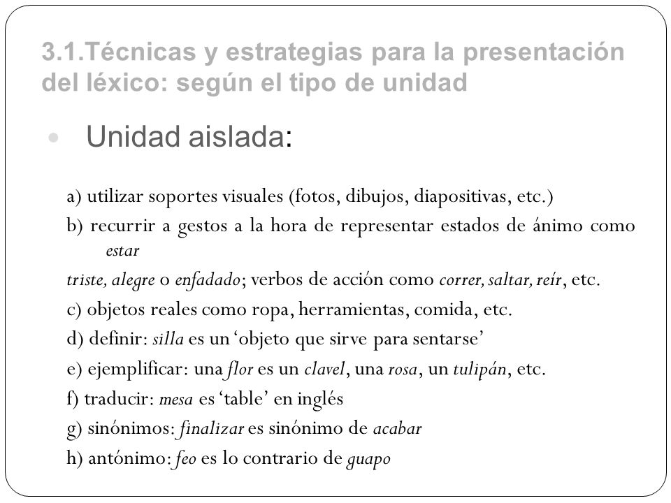 3.1.Técnicas y estrategias para la presentación del léxico: según el tipo de unidad