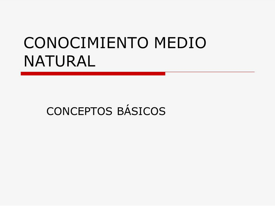 CONOCIMIENTO MEDIO NATURAL