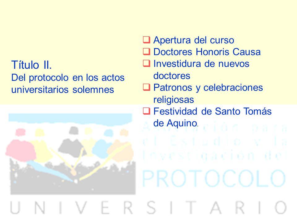 Título II. Del protocolo en los actos universitarios solemnes