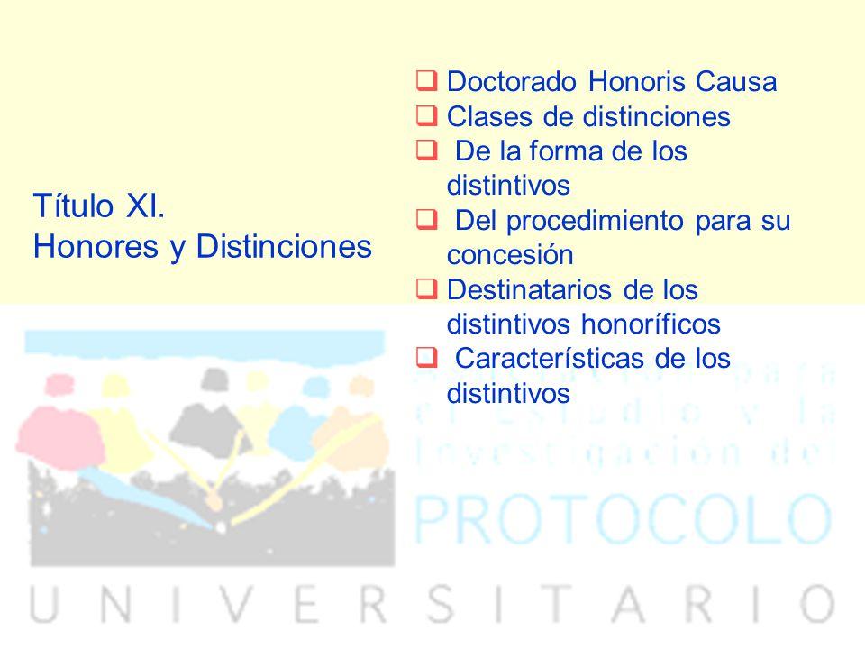 Título XI. Honores y Distinciones